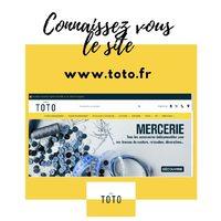 Connaissez-vous le site www.toto.fr ? Vous retrouvez tous les rayons de nos magasins dans cette boutique en ligne. La mercerie avec plus de 1000 références, les tissus décoration ou habillement mais aussi les coupons sont vendus sur le site. Chaque semaine, près de 100 nouveautés sont ajoutées. La livraison peut se faire au choix à domicile ou dans votre magasin TOTO. www.toto.fr
